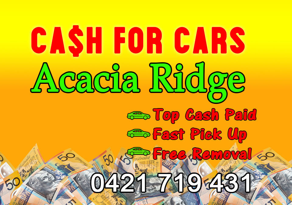Acacia Ridge Cash for Cars Removals