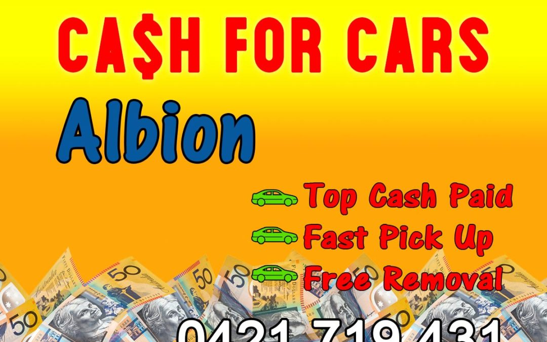 Albion Cash for Cars Removals