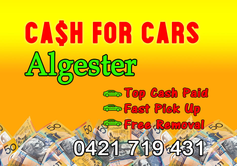 Algester Cash for Cars Removals