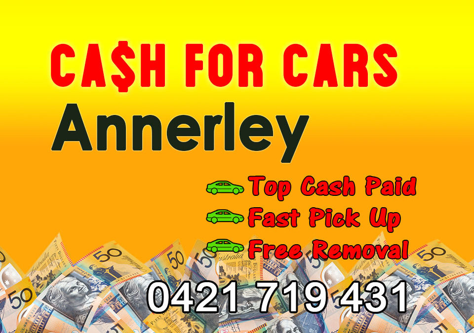 Annerley Cash for Cars Removals