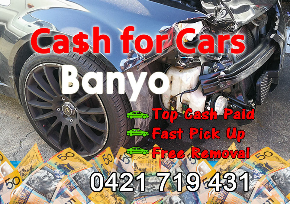 Banyo Cash for Cars Removals