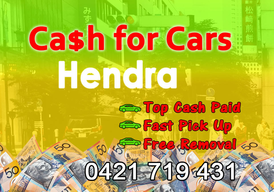 Hendra Cash for Cars Removals