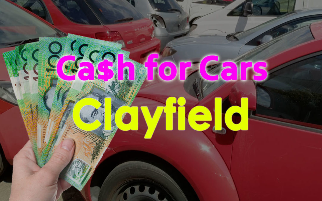 Clayfield Cash for Cars Removals