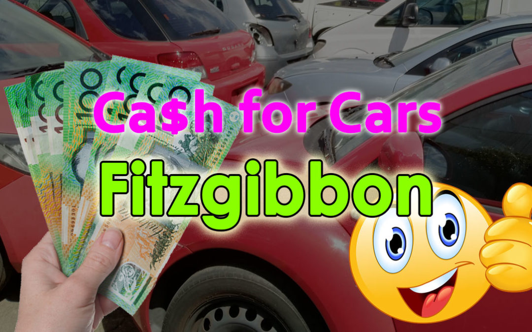 Cash for Cars Fitzgibbon