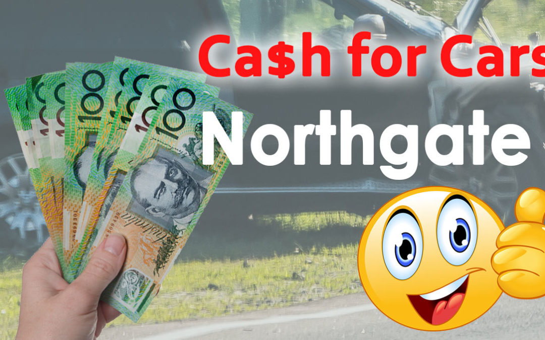 Cash for Cars Northgate