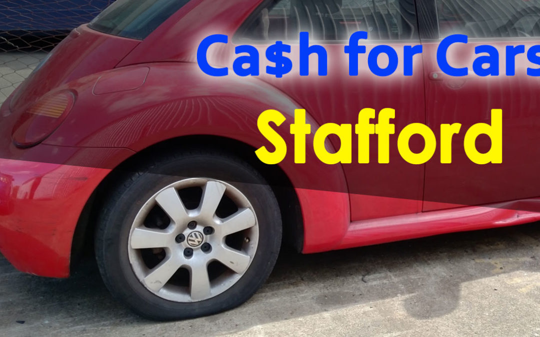Stafford Cash for Cars Removals